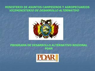 PROGRAMA DE DESARROLLO ALTERNATIVO REGIONAL PDAR