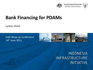 Bank Financing for PDAMs