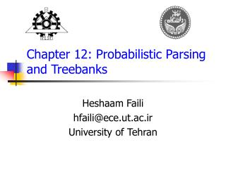 Chapter 12:  Probabilistic Parsing  and Treebanks