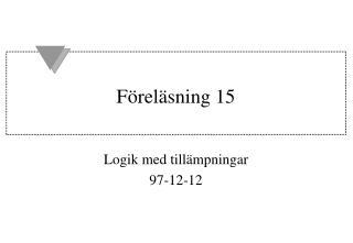 Föreläsning 15