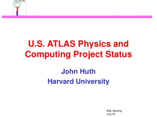 U.S. ATLAS Physics and Computing Project Status