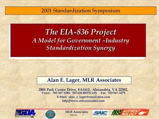 The EIA-836 Project A Model for Government –Industry Standardization Synergy