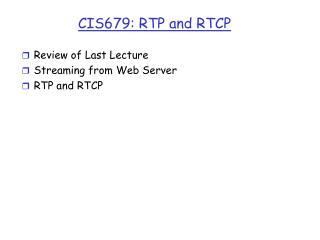 CIS679: RTP and RTCP