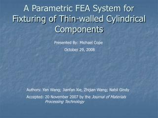 A Parametric FEA System for Fixturing of Thin-walled Cylindrical Components