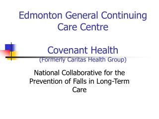 National Collaborative for the Prevention of Falls in Long-Term Care