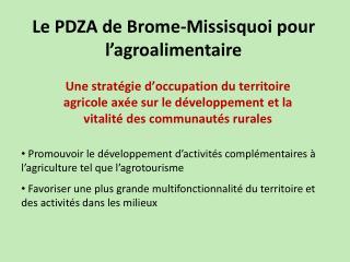 Le PDZA de Brome-Missisquoi pour l'agroalimentaire