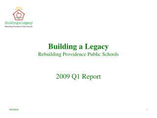 Building a Legacy Rebuilding Providence Public Schools