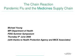 The Chain Reaction Pandemic Flu and the  Medicines  Supply Chain