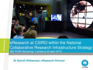 Dr Darrell Williamson, eResearch Director