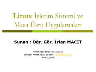 Linux İşletim Sistemi ve Masa Üstü Uygulamaları