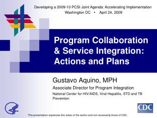 Program Collaboration & Service Integration:  Actions and Plans