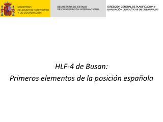 HLF-4 de Busan:  Primeros elementos de la posición española