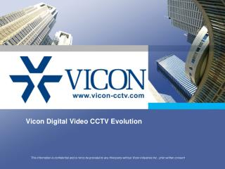 Vicon Digital Video CCTV Evolution