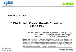 JAXA Protein Crystal Growth Experiment (JAXA PCG)