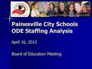 Painesville City Schools ODE Staffing Analysis