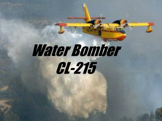 Water Bomber CL-215
