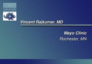 Vincent Rajkumar, MD