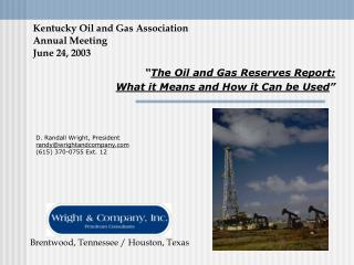 Kentucky Oil and Gas Association Annual Meeting June 24, 2003
