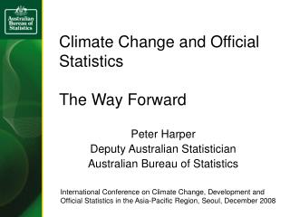 Climate Change and Official Statistics  The Way Forward