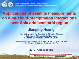 Jianping Huang Key Laboratory for Semi-Arid Climate Change  College of Atmospheric Sciences