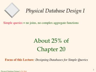 Physical Database Design I