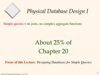 Physical Database Design I