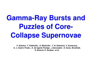 Gamma-Ray Bursts and  Puzzles of Core-Collapse Supernovae