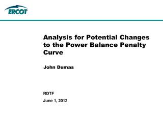 Analysis for Potential Changes to the Power Balance Penalty Curve