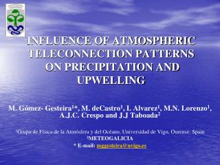 INFLUENCE OF ATMOSPHERIC TELECONNECTION PATTERNS    ON PRECIPITATION AND UPWELLING