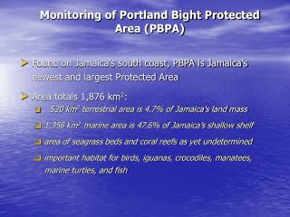 Monitoring of Portland Bight Protected Area (PBPA)