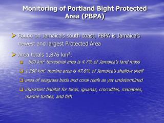 Monitoring of Portland Bight Protected Area (PBPA)