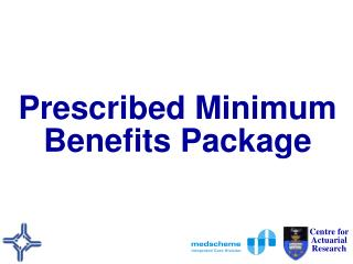 Prescribed Minimum Benefits Package