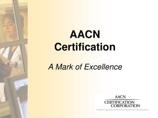 AACN Certification