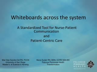 Whiteboards across the system