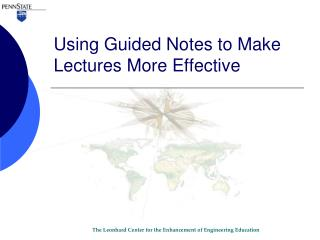 Using Guided Notes to Make Lectures More Effective