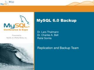 MySQL 6.0 Backup