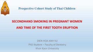 Prospective Cohort Study of Thai  Children