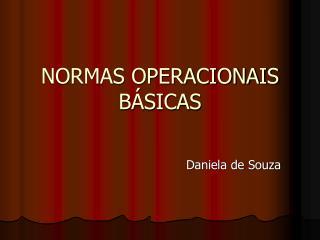NORMAS OPERACIONAIS BÁSICAS