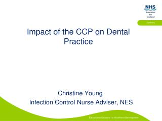 Impact of the CCP on Dental Practice