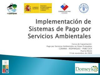 Implementación de  Sistemas de Pago por Servicios Ambientales