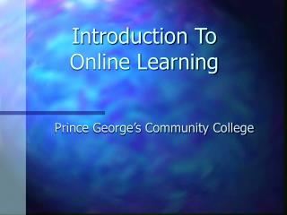 Introduction To  Online Learning