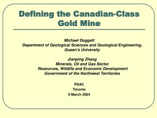 Defining the Canadian-Class  Gold Mine