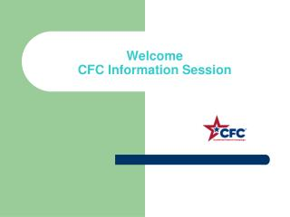 Welcome   CFC Information Session
