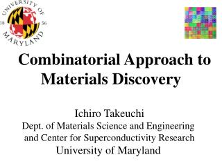 Combinatorial Approach to Materials Discovery