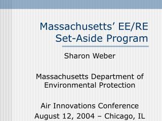 Massachusetts' EE/RE  Set-Aside Program