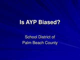 Is AYP Biased?
