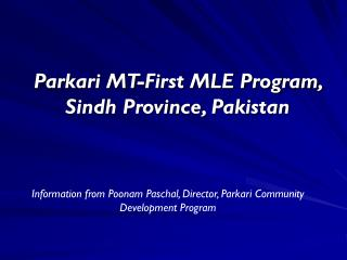 Parkari MT-First MLE Program, Sindh Province, Pakistan