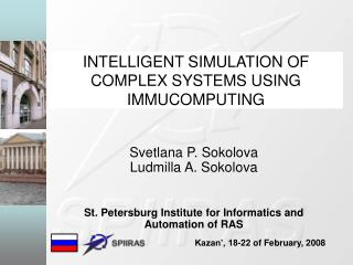 INTELLIGENT SIMULATION OF COMPLEX SYSTEMS USING IMMUCOMPUTING