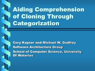 Aiding Comprehension of Cloning Through Categorization