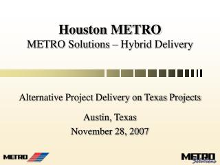 Houston METRO METRO Solutions – Hybrid Delivery